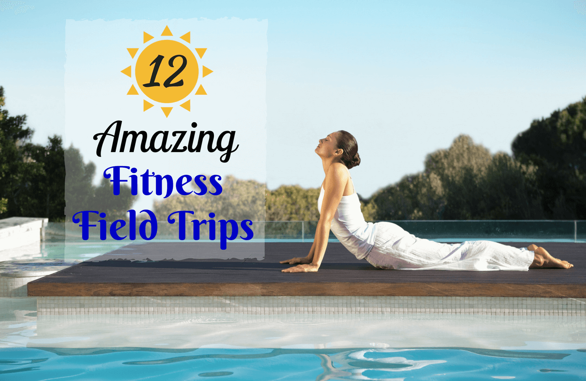 12 Incredibly Inspiring Fitness Retreats for Your Bucket List
