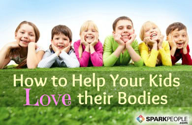 Help Your Kids Love Their Bodies
